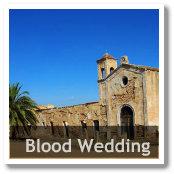Blood Wedding - True Life Setting in Almeria, Spain